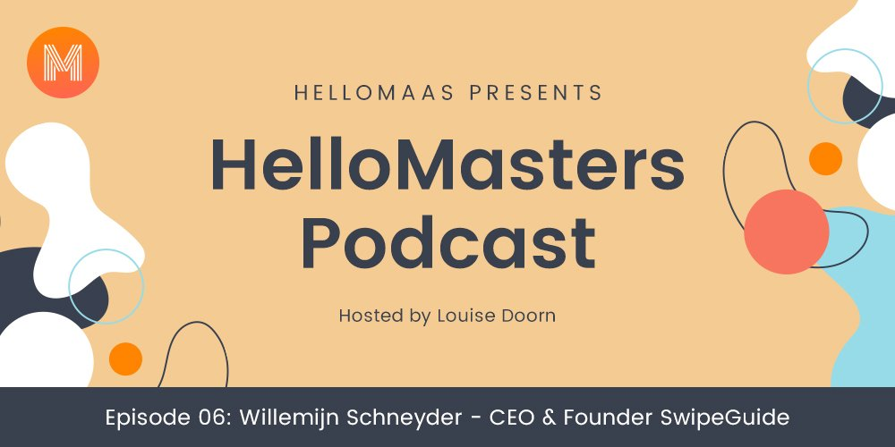 Willemijn Schneyder - HelloMasters Podcast