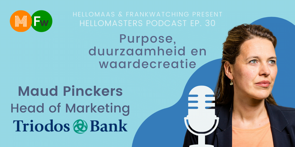 Maud Pinckers Head of Marketing Triodos Bank HelloMasters Podcast